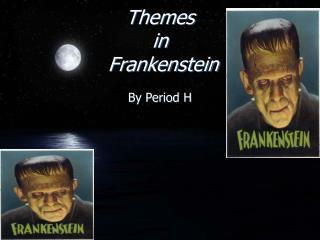 Themes in Frankenstein