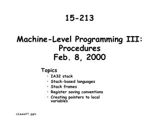 Machine-Level Programming III: Procedures Feb. 8, 2000