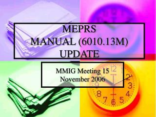 MEPRS  MANUAL (6010.13M) UPDATE