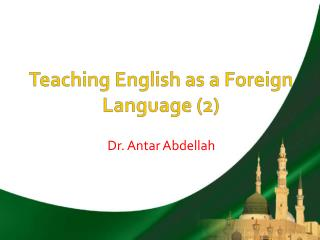 Teaching English as a Foreign Language (2)
