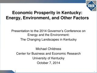 Economic Prosperity in Kentucky: Energy, Environment, and Other Factors