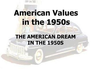 American Values in the  1950s