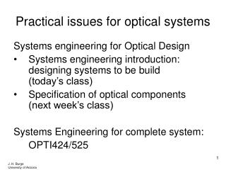 Practical issues for optical systems