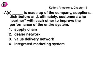 The downstream side of the value delivery network, often consisting of wholesalers and retailers, is called _____. the s
