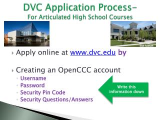 DVC Application Process- For Articulated High School Courses