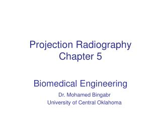 Projection Radiography Chapter  5