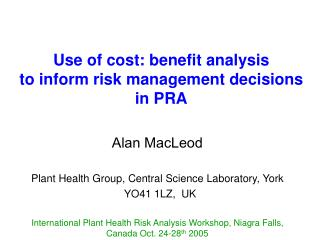 Use of cost: benefit analysis  to inform risk management decisions  in PRA