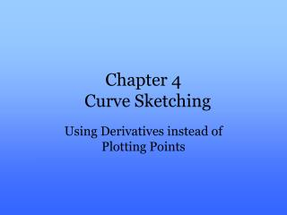Chapter 4   Curve Sketching