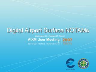 Digital Airport Surface NOTAMs
