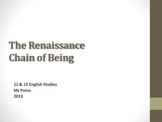 The Renaissance  Chain  of Being