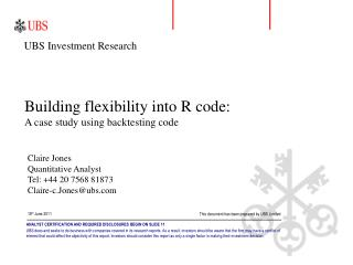 Building flexibility into R code: A case study using backtesting code