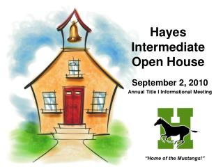 Hayes Intermediate Open House