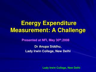 Energy Expenditure Measurement: A Challenge