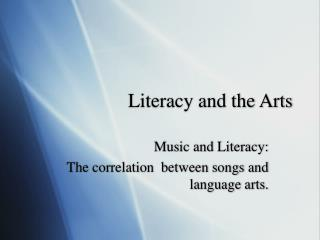 Literacy and the Arts