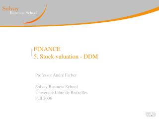 FINANCE 5. Stock valuation - DDM
