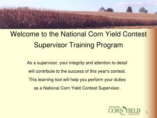 Welcome to the National Corn Yield Contest Supervisor Training Program