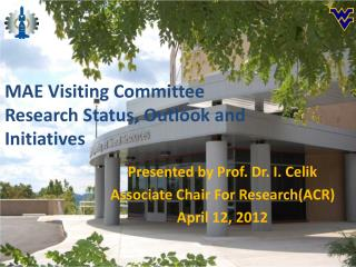 MAE Visiting Committee Research Status, Outlook and Initiatives