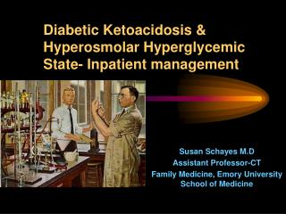 Diabetic Ketoacidosis & Hyperosmolar Hyperglycemic State- Inpatient management