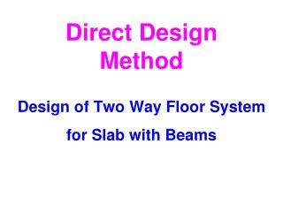 Direct Design Method