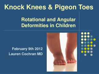 Rotational and Angular Deformities in Children