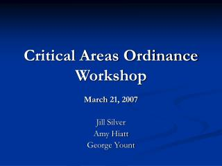 Critical Areas Ordinance Workshop