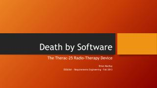Death by Software