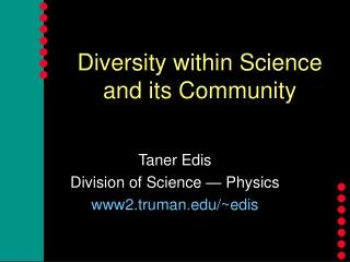 Diversity within Science  and its Community