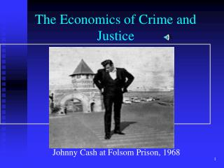 The Economics of Crime and Justice