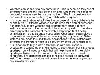 Watches can be tricky to buy sometimes