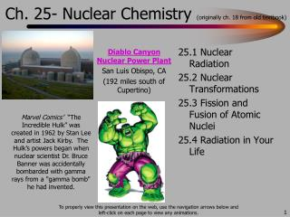Ch. 25- Nuclear Chemistry  (originally ch. 18 from old textbook)