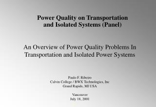 An Overview of Power Quality Problems In Transportation and Isolated Power Systems