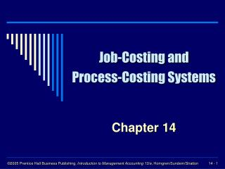 Job-Costing and Process-Costing Systems