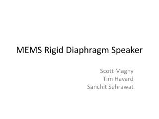 MEMS Rigid Diaphragm Speaker