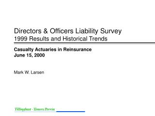 Directors & Officers Liability Survey 1999 Results and Historical Trends