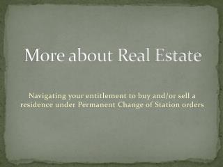 More about Real Estate