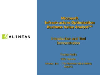 Microsoft  Infrastructure Optimization  Business Value Analyst TM