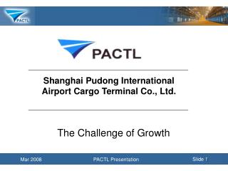 Shanghai Pudong International Airport Cargo Terminal Co., Ltd.