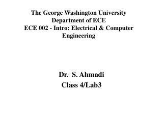 Dr. S. Ahmadi Class 4/Lab3