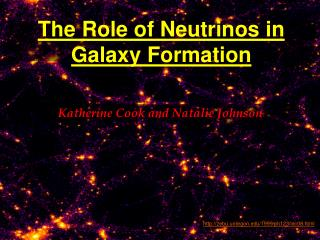 The Role of Neutrinos in Galaxy Formation
