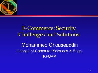 E-Commerce: Security Challenges and Solutions