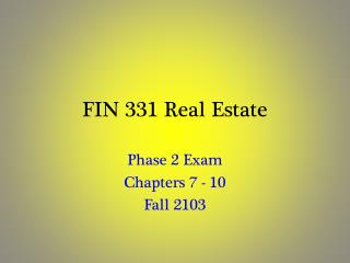 FIN 331 Real Estate