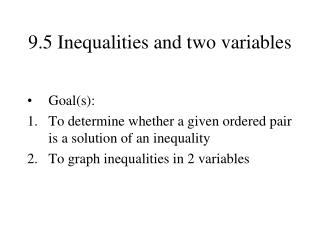 9.5 Inequalities and two variables