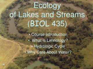 Ecology of Lakes and Streams ( BIOL  435)