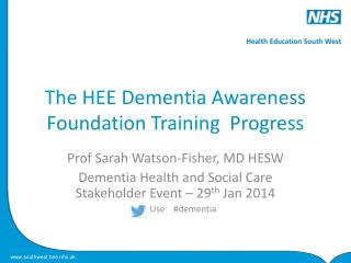 The HEE Dementia Awareness Foundation Training  Progress