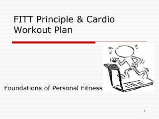 FITT Principle & Cardio Workout Plan