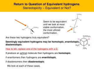 Return to Question of Equivalent hydrogens .    Stereotopicity – Equivalent or Not?