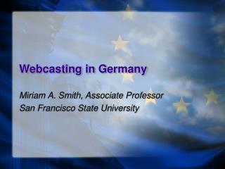 Webcasting in Germany