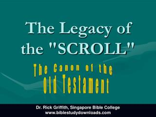"The Legacy of the  "" SCROLL """