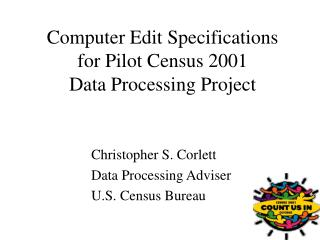 Computer Edit Specifications for Pilot Census 2001 Data Processing Project