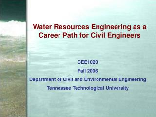 Water Resources Engineering as a Career Path for Civil Engineers
